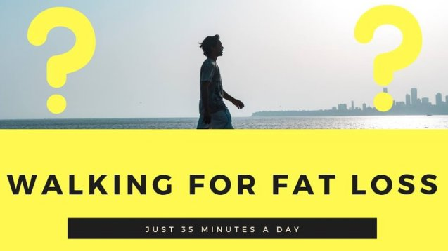 Walking for fat loss