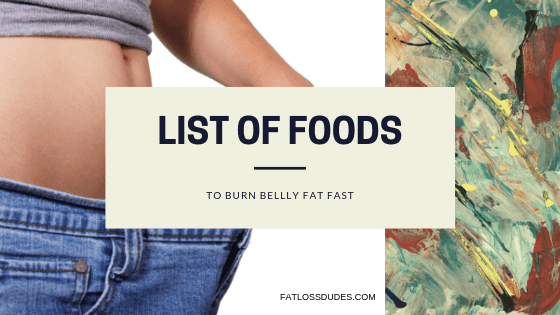 List of foods that burns fat