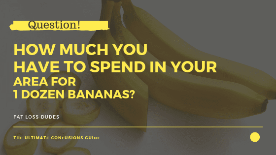 How much to spend on bananas