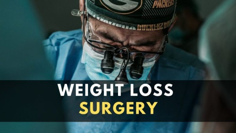 Weight Loss Surgery: Everything You Need to Know [2021]
