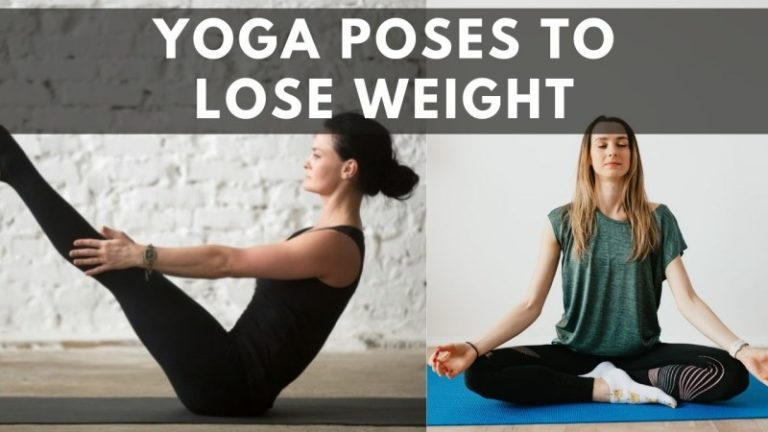 [Top 15] Best Yoga Poses for Weight Loss – [2021]